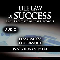 The Law of Success, Lesson XV: Tolerance