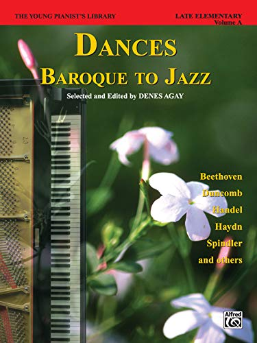 The Young Pianist's Library, Bk 13A: Dances -- Baroque to Jazz