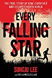 Download Every Falling Star: The True Story of How I Survived and Escaped North Korea in PDF ePUB Free Online