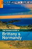 The Rough Guide to Brittany and Normandy, Rough Guides Staff, 1843537893