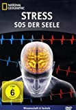 National Geographic - Stress: SOS der Seele