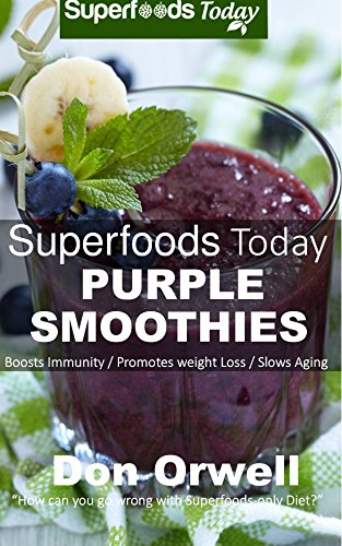 Superfoods Today Purple Smoothies Nutrient dense ebook