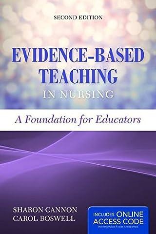Evidence-Based Teaching In Nursing: A Foundation for Educators (Nursing Educator)