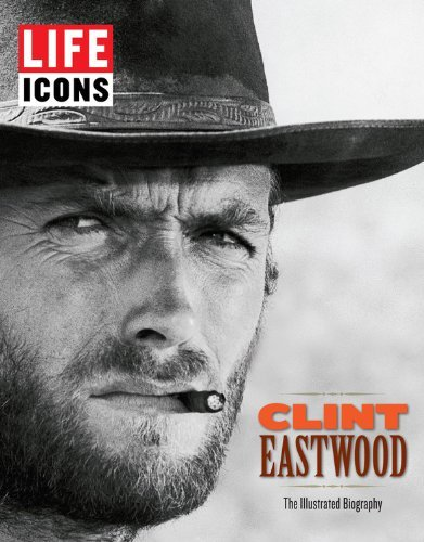 LIFE Icons Clint Eastwood by The Editors of LIFE (2012-09-04)