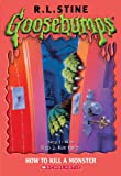 How to Kill a Monster, R. L. Stine, 0613722833