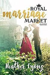 Royal Marriage Market: A Royal Romance