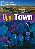 Footprint Reading Library Bk/CD:Opal Town 1900(AME), Waring, Rob, 1424045819