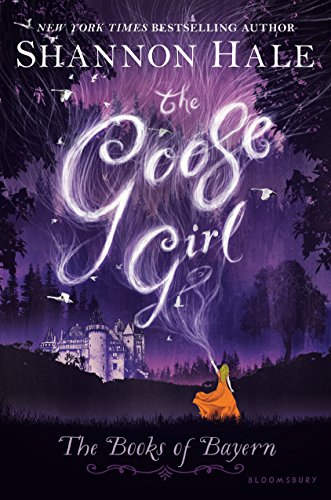 The Goose Girl (Books of Bayern Book 1) by [Hale, Shannon]