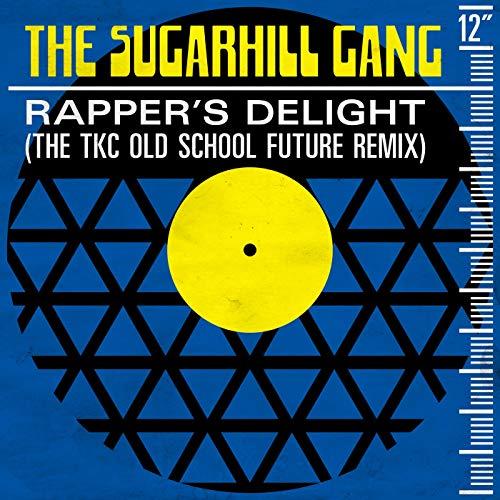Rapper's Delight (The TKC Old School Future Remix) (Old-school-hip-hop-gang)