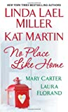 No Place Like Home, Kat Martin and Linda Lael Miller, 1420132539