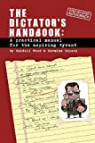 Dictator's Handbook, Randall Wood and Carmine DeLuca, 0615652425