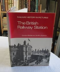 British Railway Station: A Pictorial History (Railway history in pictures)