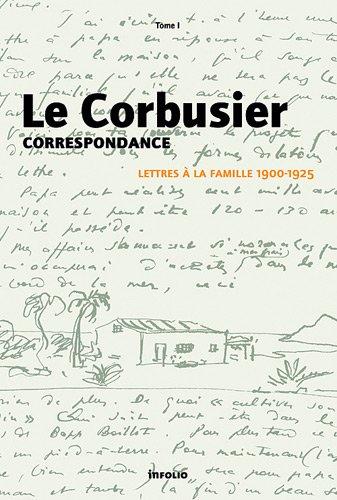 Correspondance : Tome 1, Lettres à la famille 1900-1925