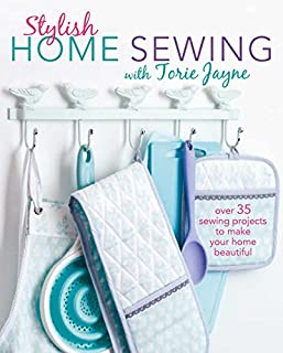 Book Cover: Stylish Home Sewing: Over 35 sewing projects to make your home beautiful