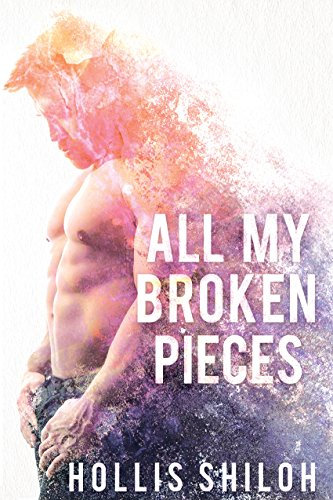 All My Broken Pieces (shifters and partners Book 15) (With All My Heart Soul Mind And Strength)