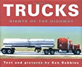 Trucks, Ken Robbins, 0689826648