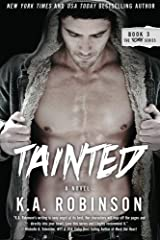 Tainted: Torn Series #3 (The Torn Series) (Volume 3) Paperback