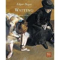 Edgar Degas: Waiting