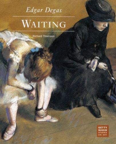 Edgar Degas: Waiting (Getty Museum Studies on Art)