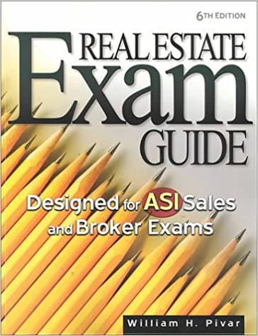Book Real Estate Exam Guide: Designed for Asi Sales and Broker Exams by William H. Pivar (2000-09-02)