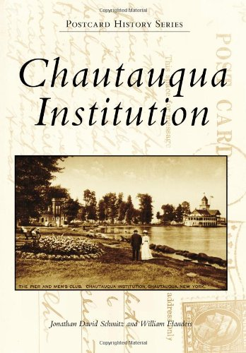 Chautauqua Institution (Postcard History)