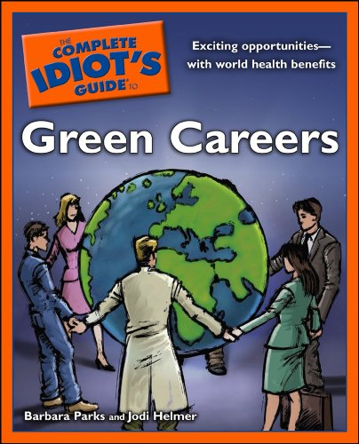 The Complete Idiot's Guide to Green Careers Pdf