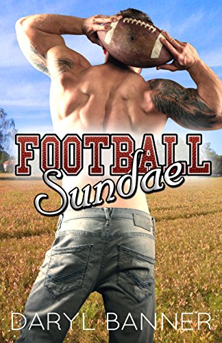 Football Sundae by [Banner, Daryl]