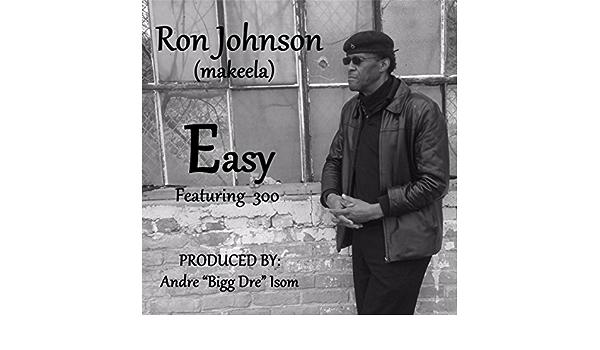 Easy (feat. 300) de Ron Johnson en Amazon Music - Amazon.es