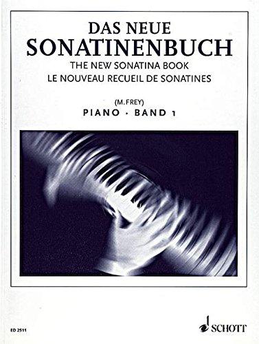 Das neue Sonatinenbuch: Sonatinen und Stücke. Band 1. Klavier.