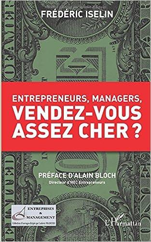 En ligne téléchargement gratuit Entrepreneurs, managers, vendez-vous assez cher ? epub, pdf
