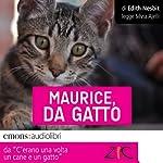 Maurice, da gatto: Storie di cani e di gatti   Edith Nesbit