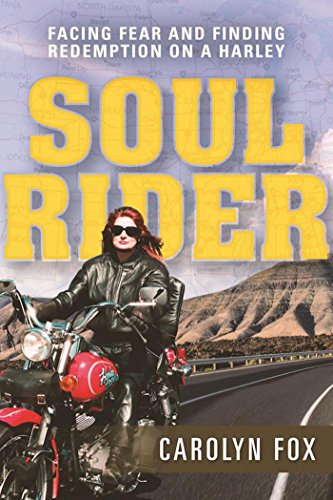 Download for free Soul Rider: Facing Fear and Finding Redemption on a Harley