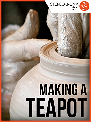 About Ceramic - Making a Teapot