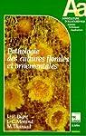 Pathologie des cultures florales et ornementales par Bigre