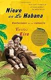 Nieve en La Habana: Confesiones de un cubanito (Spanish Edition)