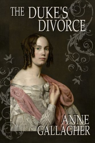 Read Online The Duke's Divorce: The Reluctant Grooms Series PDF