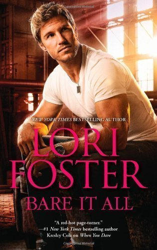 Bare It All by Lori Foster (April 30 2013)