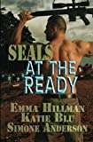 img - for SEALs at the Ready by Emma Hillman (2013-01-09) book / textbook / text book