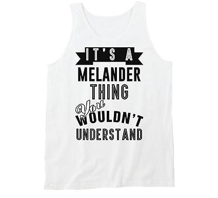 Its A Melander Thing Last Name Tanktop S White