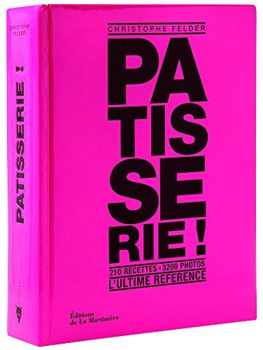 Livre Patisserie De Christophe Felder