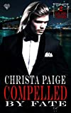 Download Compelled by Fate (Kan Asma Vampires Book 2) in PDF ePUB Free Online