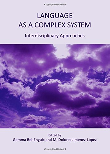 Language as a Complex System: Interdisciplinary Approaches pdf epub