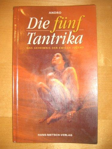 Die fünf Tantrika