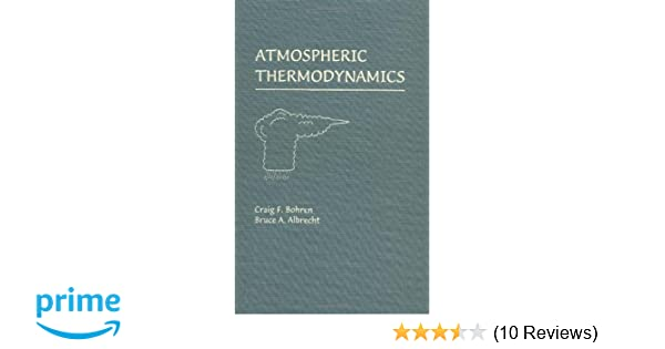 Amazon atmospheric thermodynamics 9780195099041 craig f amazon atmospheric thermodynamics 9780195099041 craig f bohren bruce a albrecht books fandeluxe Images