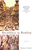 Breathless in Bombay by Murzban F. Shroff front cover