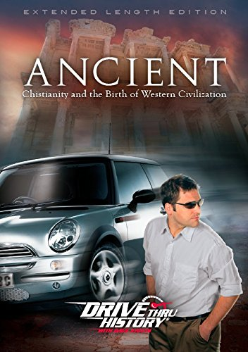 Drive Thru History® - ''Ancient: Christianity and the Birth of Western Civilization'' (Extended Length Edition) by ColdWater Media, Inc.