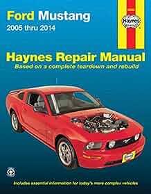 ford mustang 2005 thru 2014 haynes repair manual editors of rh amazon com 2005 Mustang 2005 Mustang