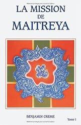 La Mission de Maitreya, tome 1
