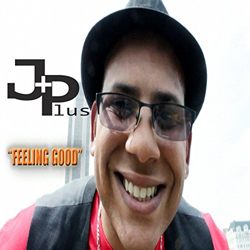 Feeling Good [Explicit] by JPlus on Amazon Music - Amazon.com