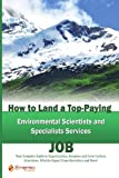 How to Land a Top-Paying Environmental Scientists and Specialists Services Job, Brad Andrews, 1742445713